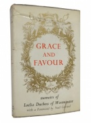 Grace and Favour. The Memoirs of Loelia, Duchess of Westminster