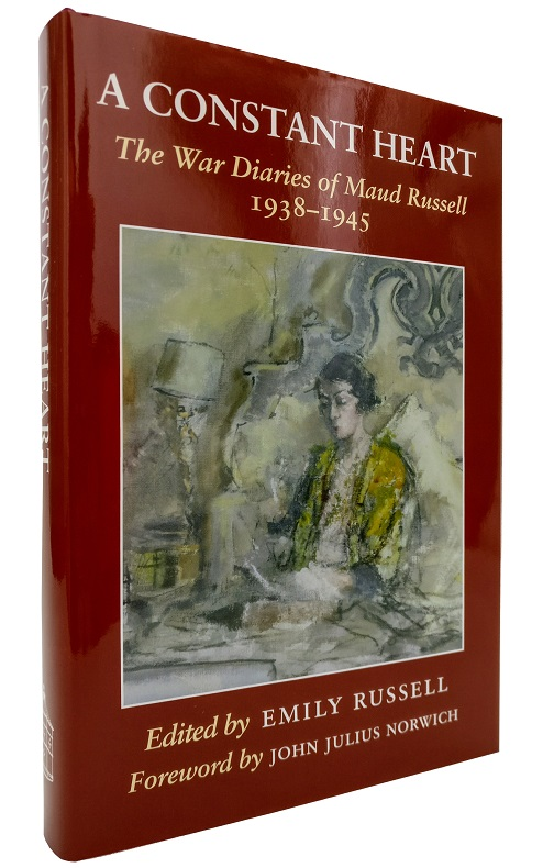 A Constant Heart. The War Diaries of Maud Russell 1938-1945