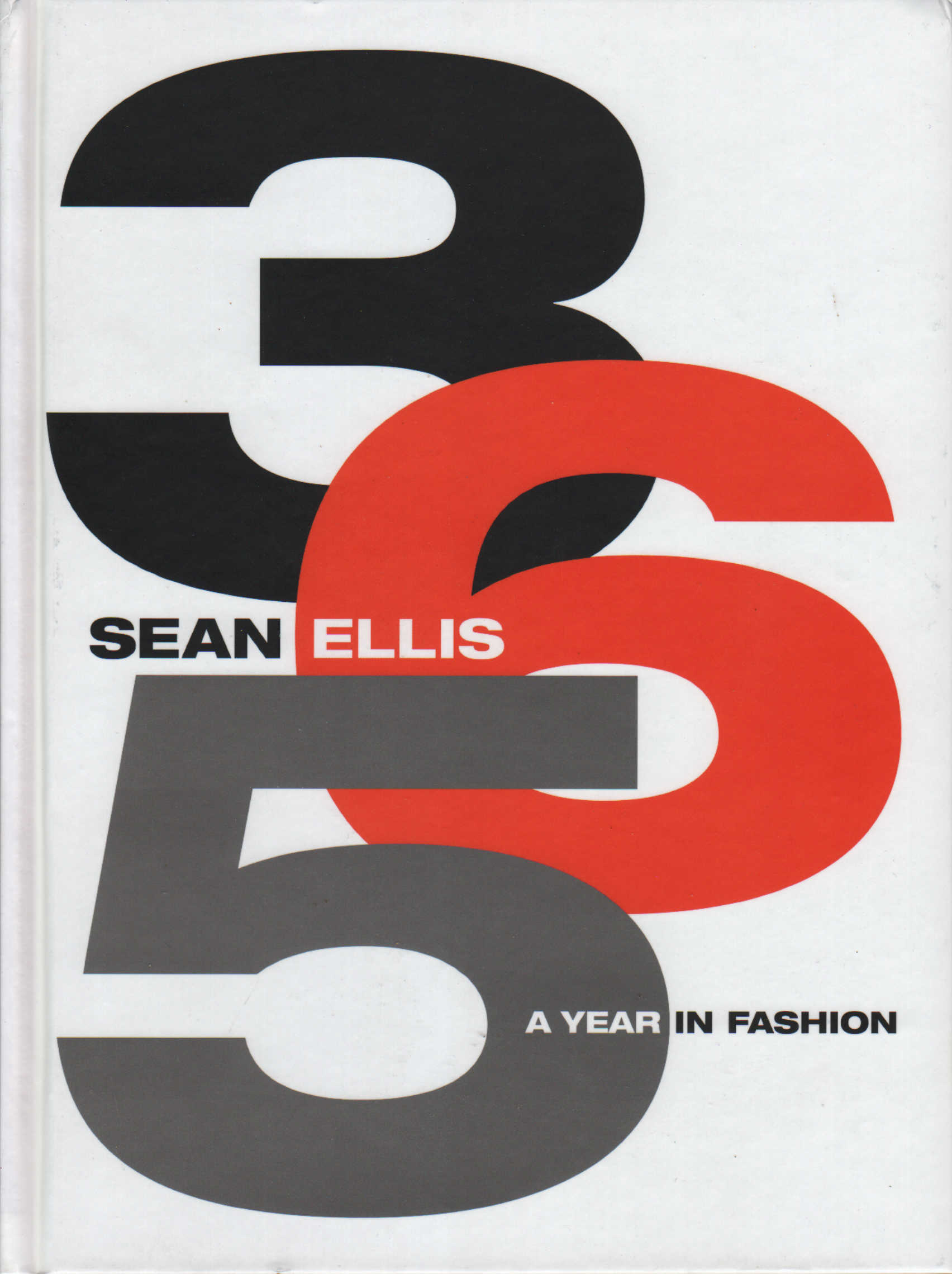 365. A Year in Fashion. SIGNED BY ELLIS