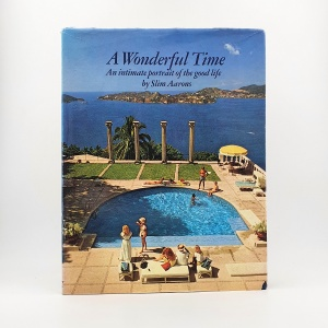A Wonderful Time. An intimate portrait of the good life